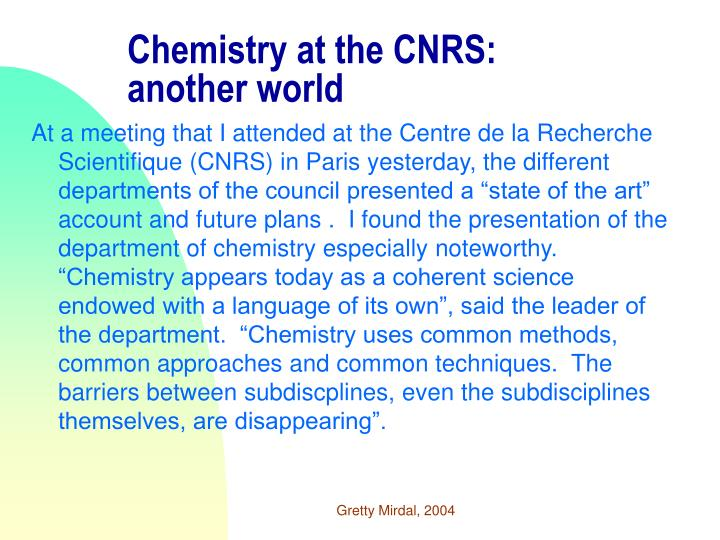 Chemistry at the cnrs another world