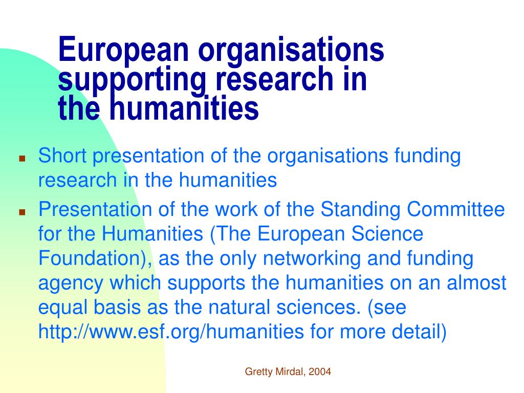 European organisations supporting research in
