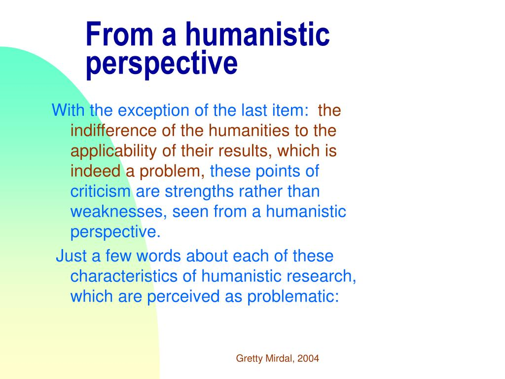 From a humanistic perspective