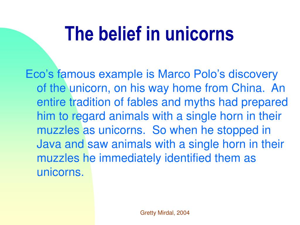 The belief in unicorns