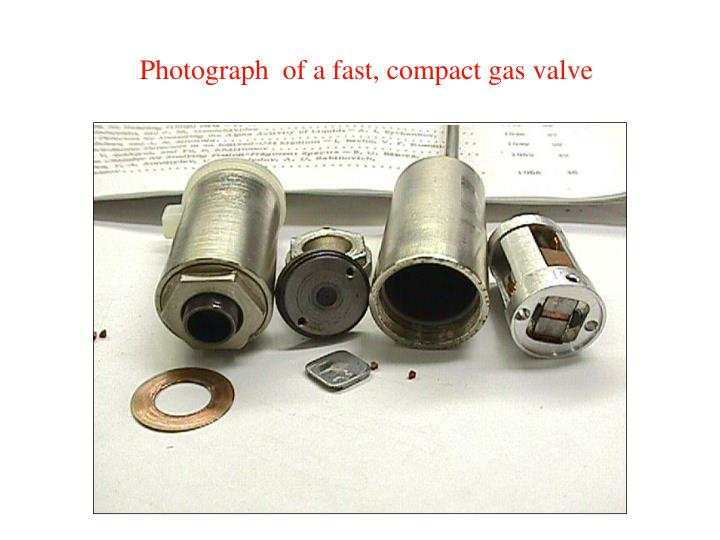 Photograph  of a fast, compact gas valve