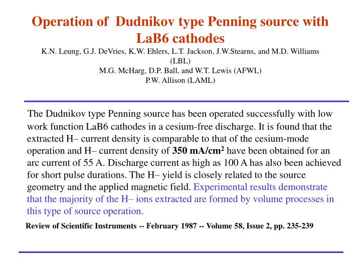 Operation of  Dudnikov type Penning source with LaB6 cathodes