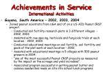 achievements in service international activities