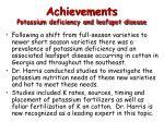achievements potassium deficiency and leafspot disease