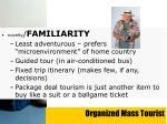 organized mass tourist
