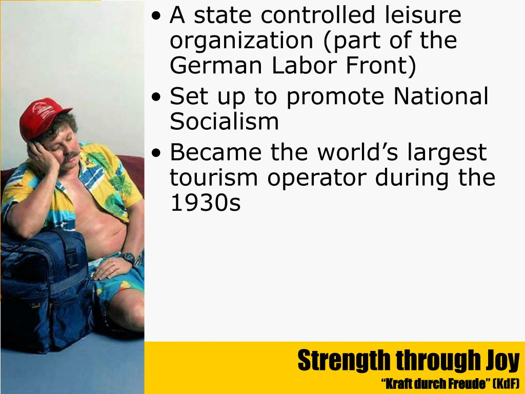 A state controlled leisure organization (part of the German Labor Front)
