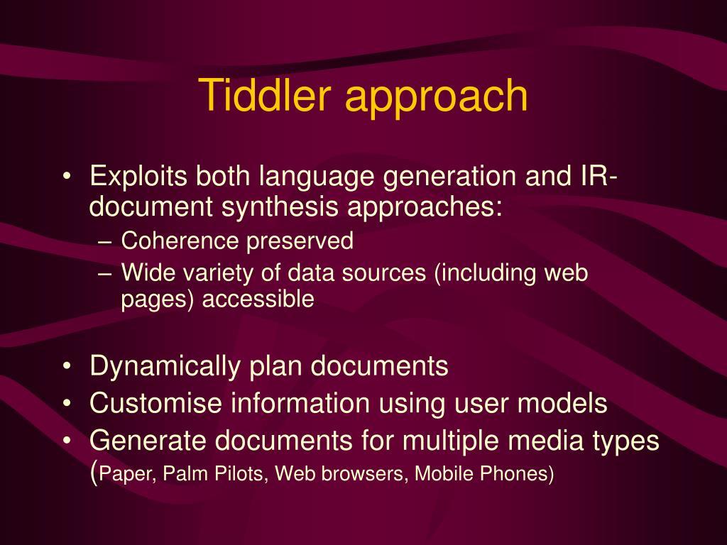 Tiddler approach