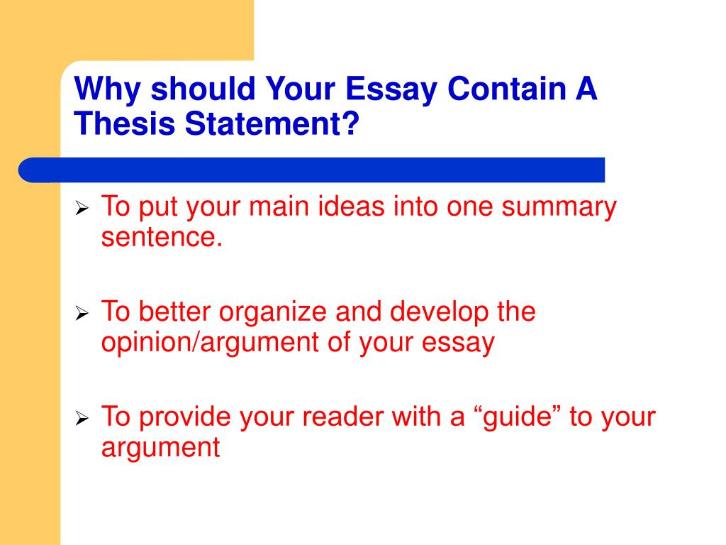 Why should Your Essay Contain A Thesis Statement?