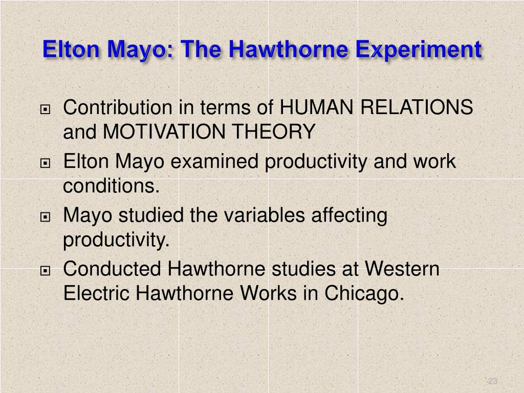 Elton Mayo: The Hawthorne Experiment