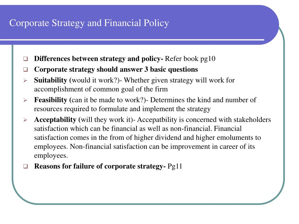 corporate strategy and policy It may also extend to control mechanisms for guiding the implementation of the strategy strategic planning a guiding policy strategic planning in business.