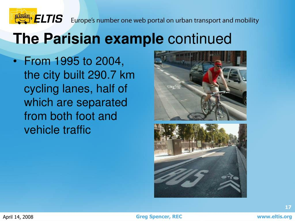 From 1995 to 2004, the city built 290.7 km cycling lanes