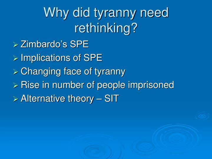 Why did tyranny need rethinking?