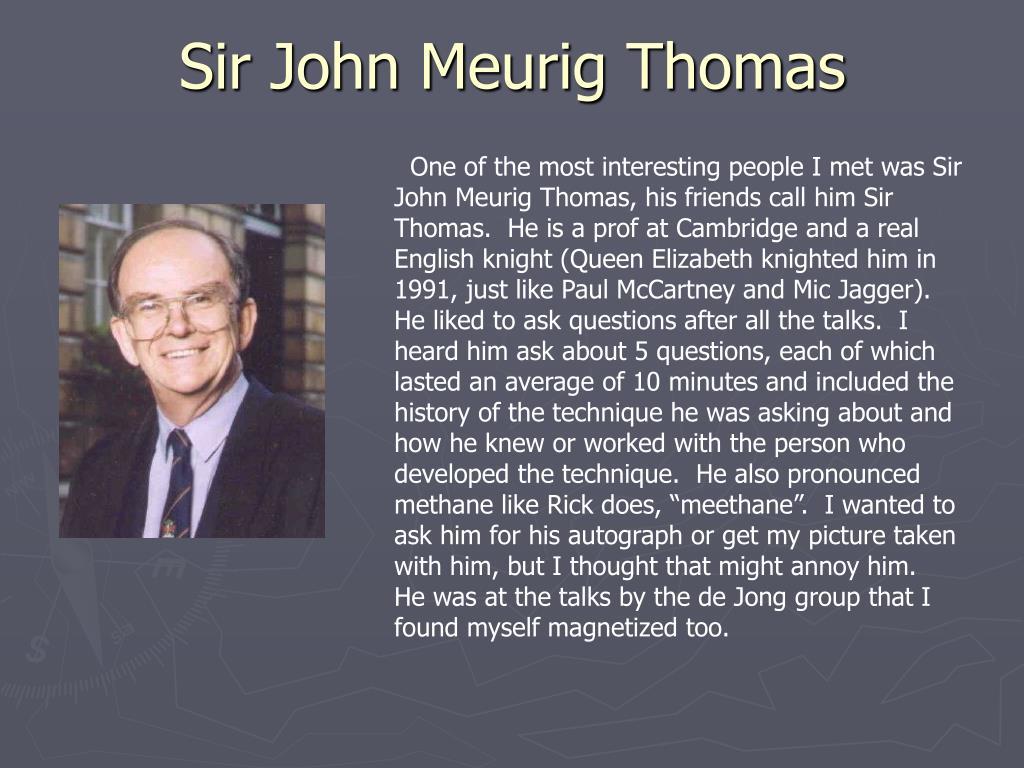 Sir John Meurig Thomas