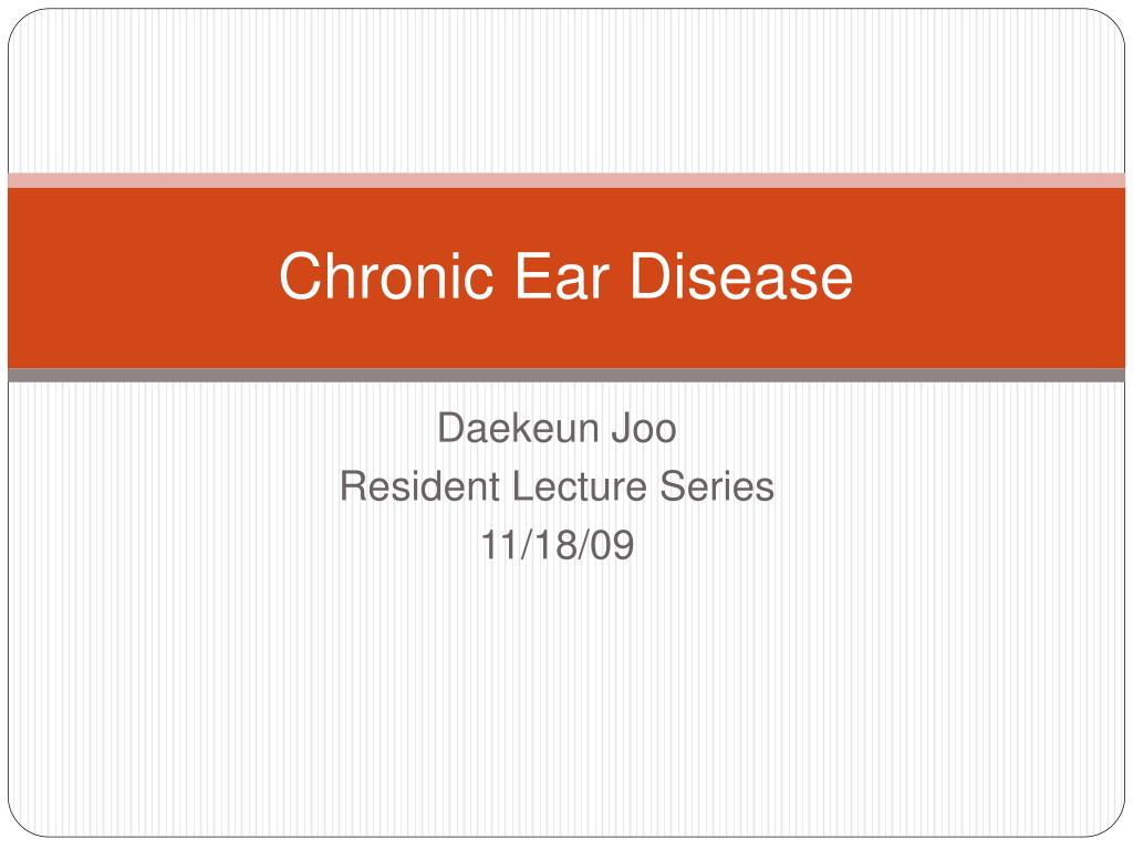 Chronic Ear Disease