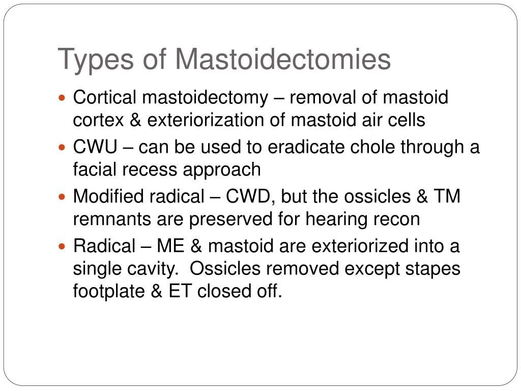 Types of Mastoidectomies