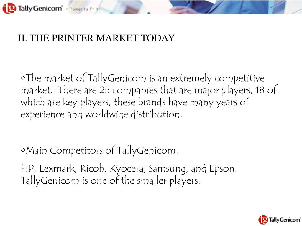 II. THE PRINTER MARKET TODAY