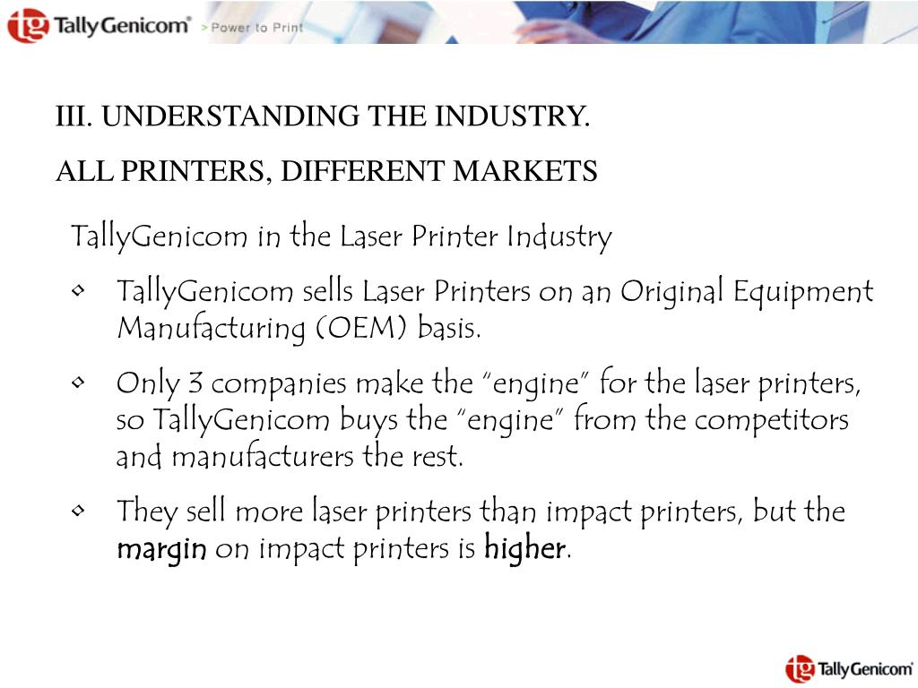 III. UNDERSTANDING THE INDUSTRY.