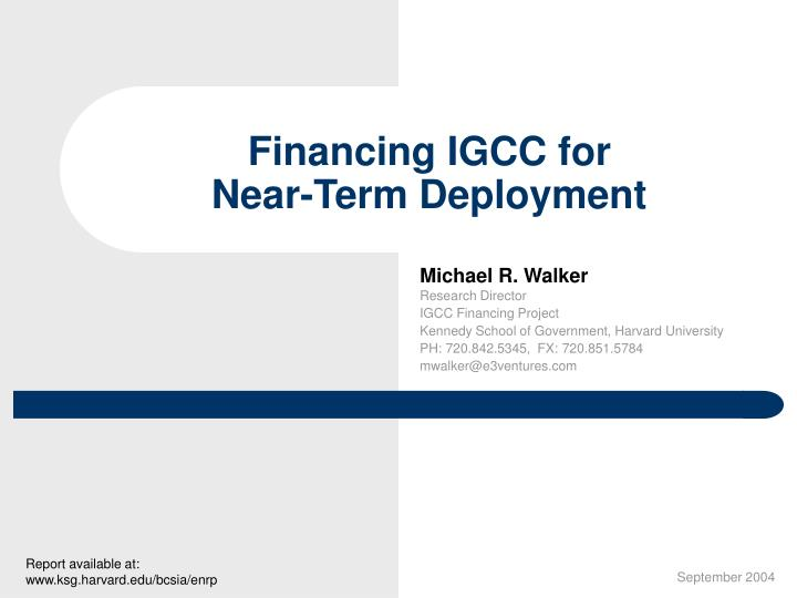 Financing igcc for near term deployment l.jpg