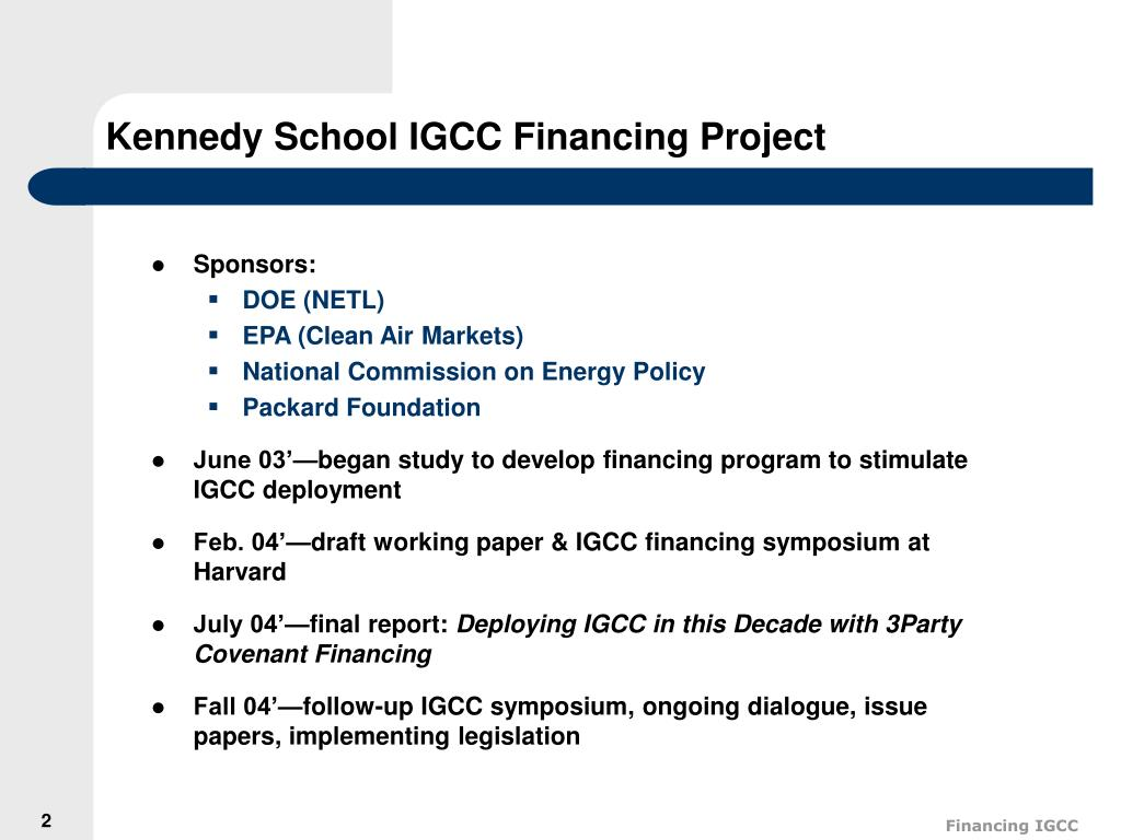Kennedy School IGCC Financing Project