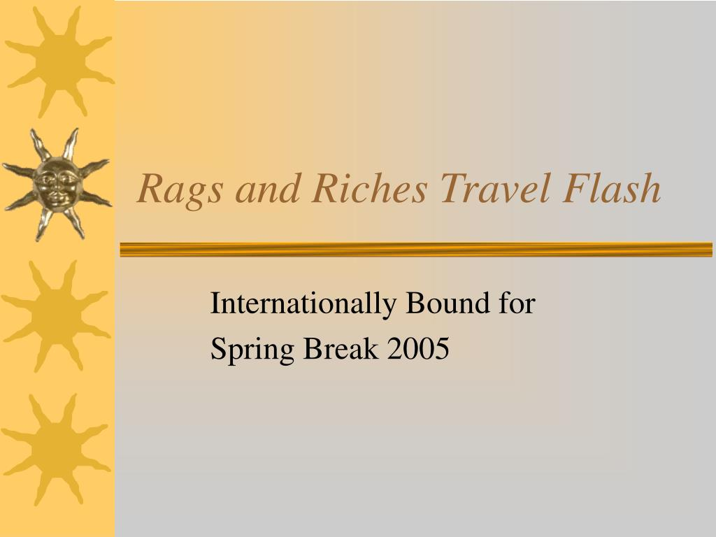 rags and riches travel flash