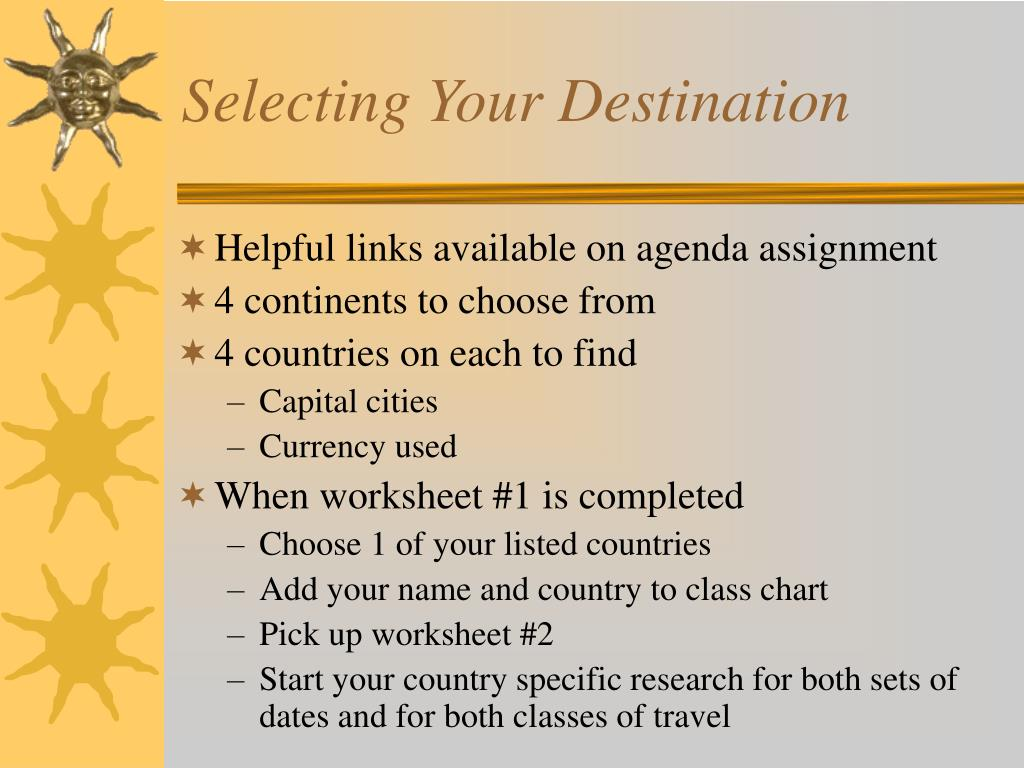 Selecting Your Destination