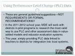 using performance level change plc data
