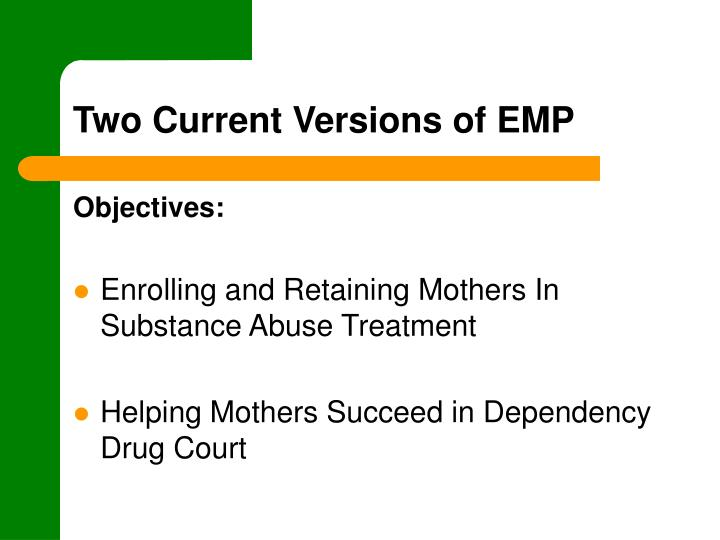 Two Current Versions of EMP