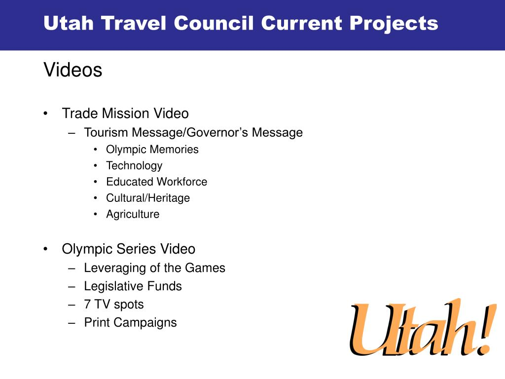 Utah Travel Council Current Projects