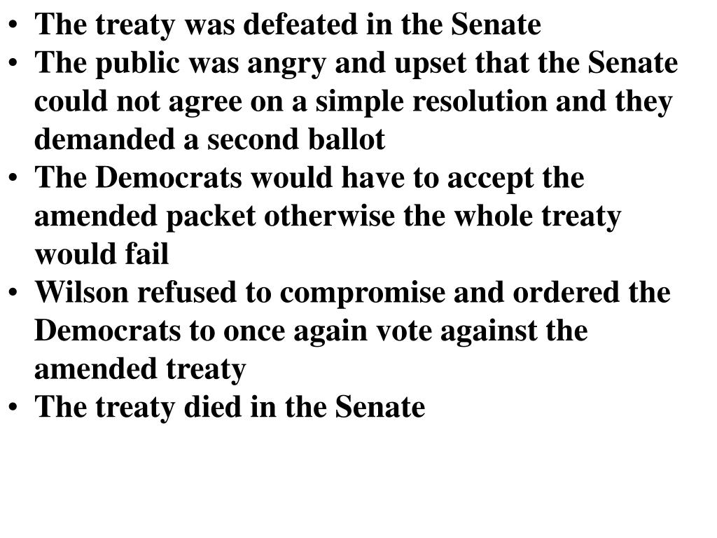 The treaty was defeated in the Senate