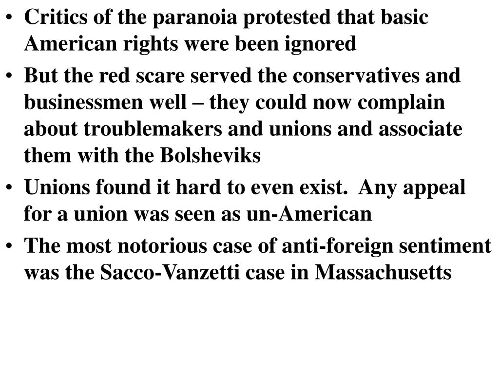 Critics of the paranoia protested that basic American rights were been ignored