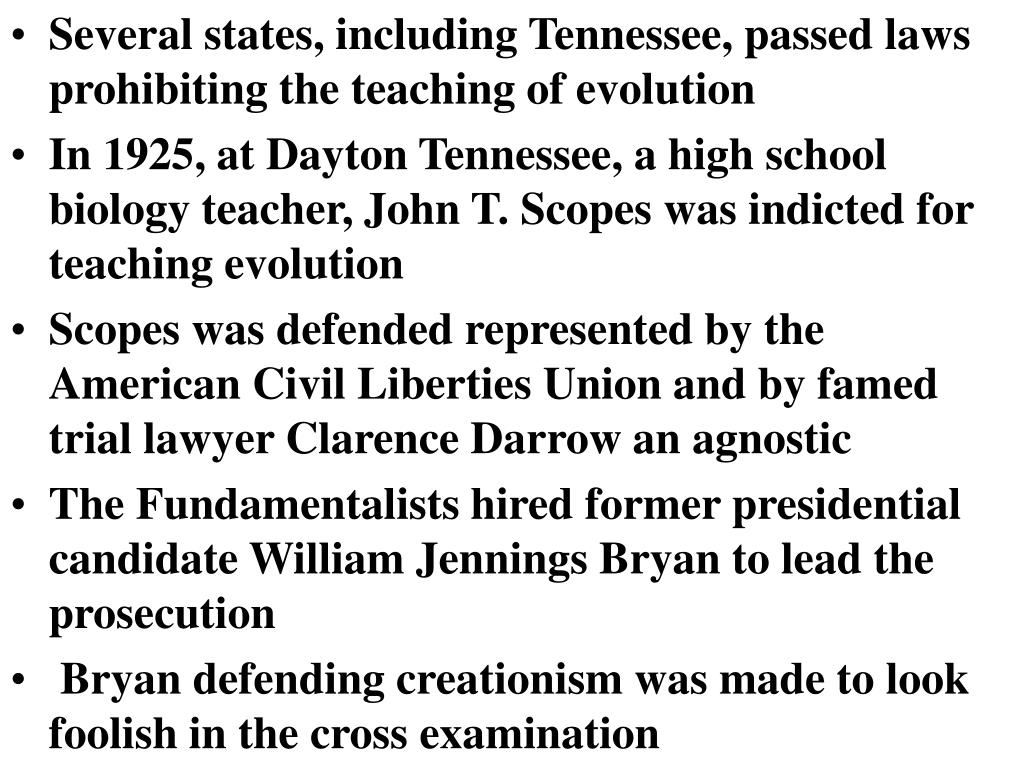 Several states, including Tennessee, passed laws prohibiting the teaching of evolution