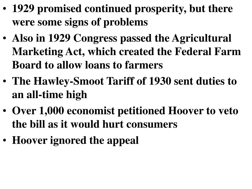 1929 promised continued prosperity, but there were some signs of problems
