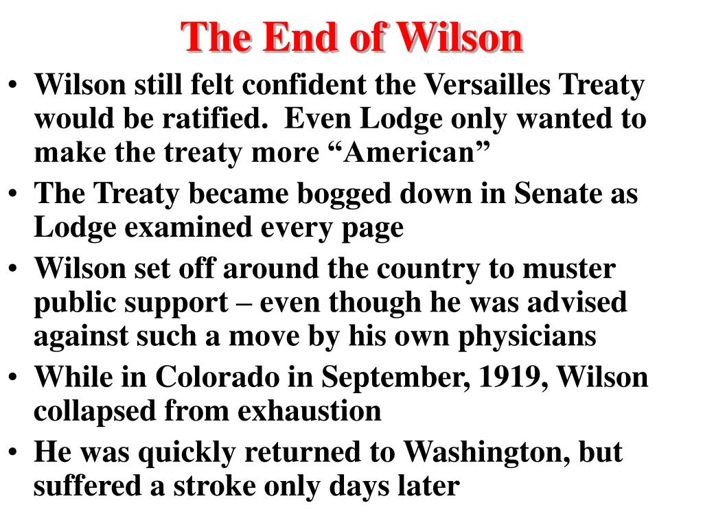 The End of Wilson