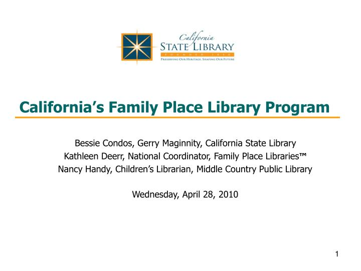 California s family place library program
