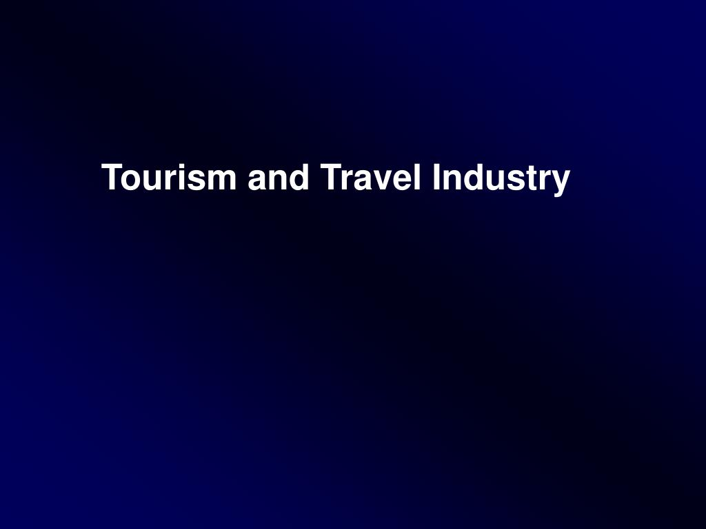 Tourism and Travel Industry