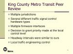 king county metro transit peer review