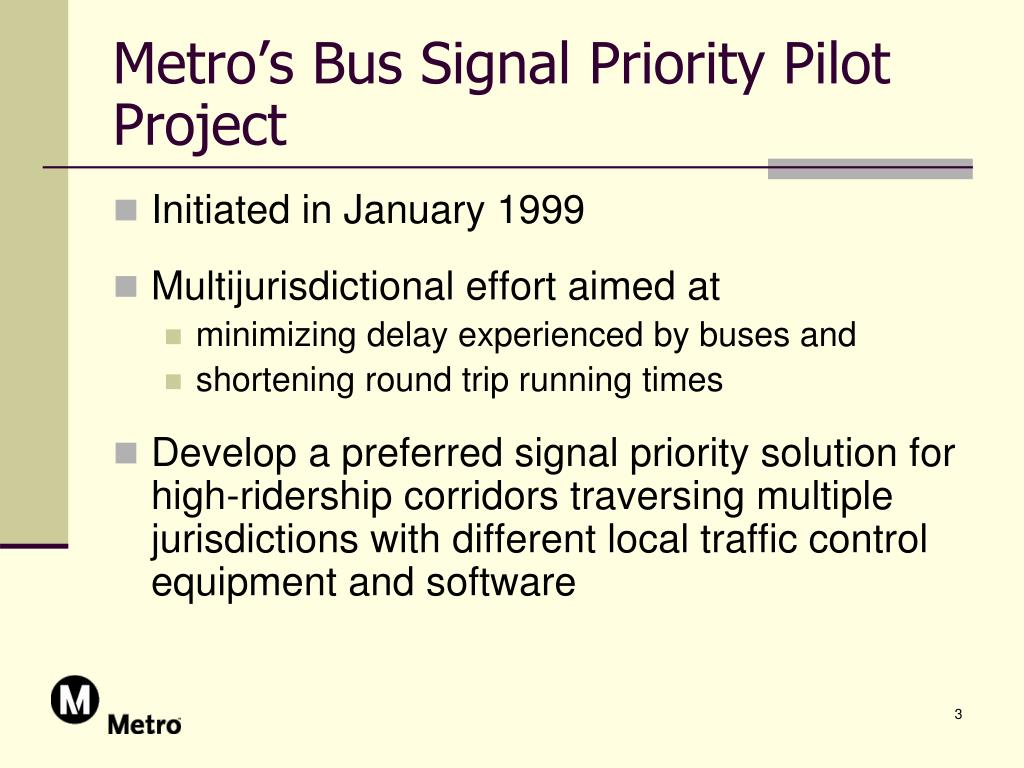 Metro's Bus Signal Priority Pilot Project