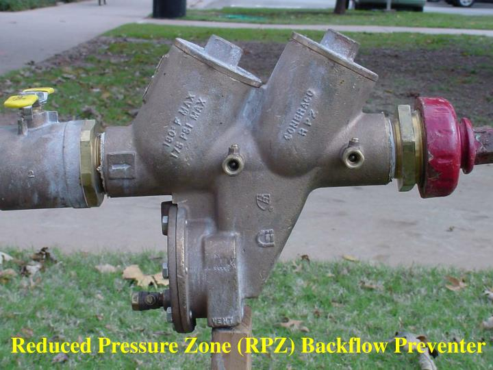 Reduced Pressure Zone (RPZ) Backflow Preventer
