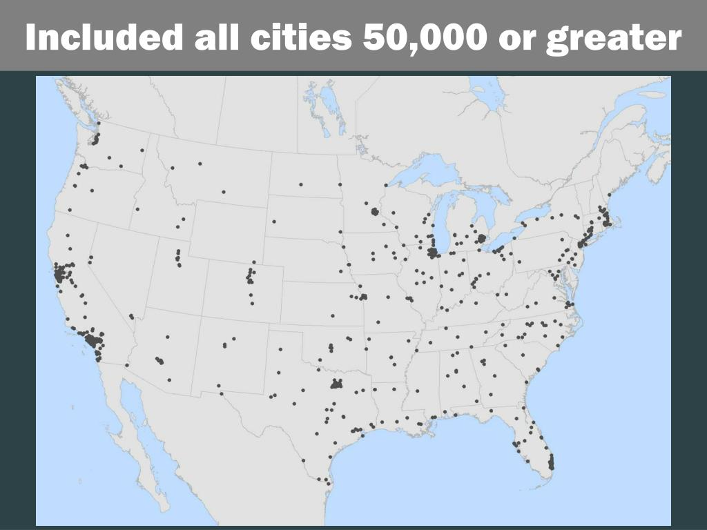 Included all cities 50,000 or greater