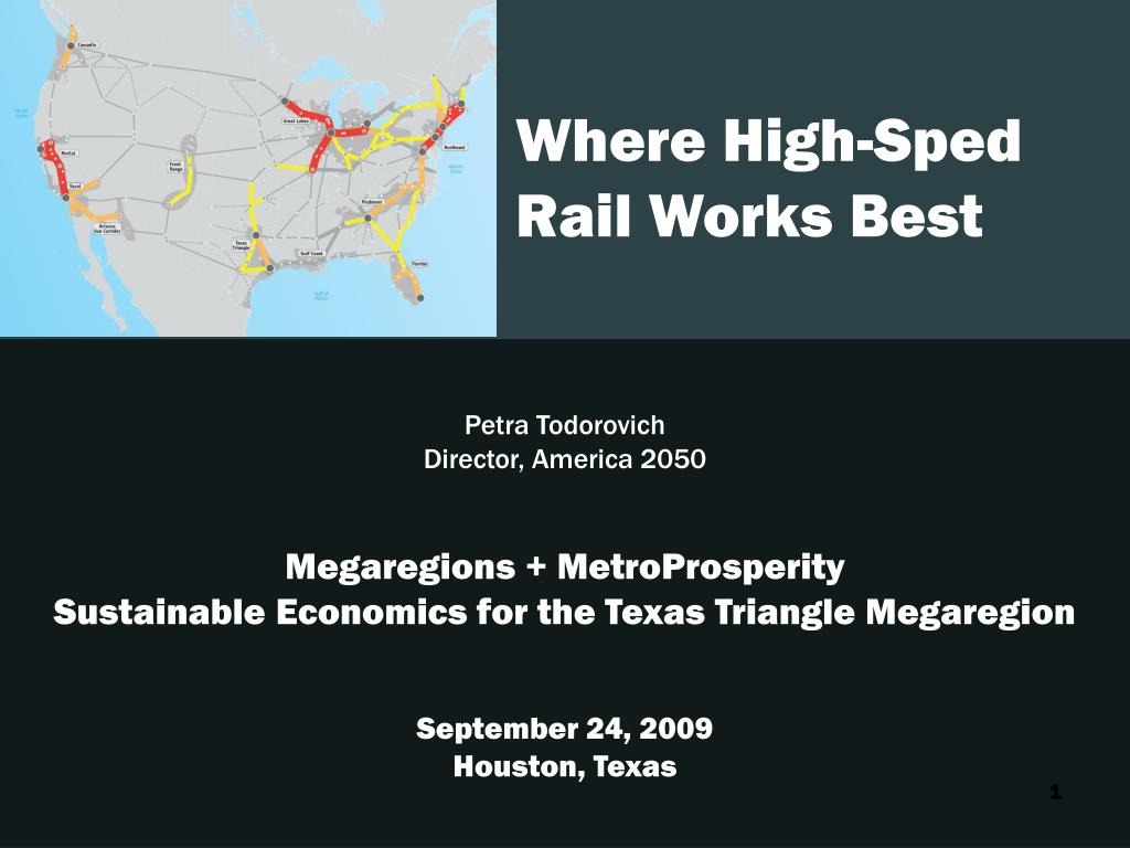 Where High-Sped Rail Works Best