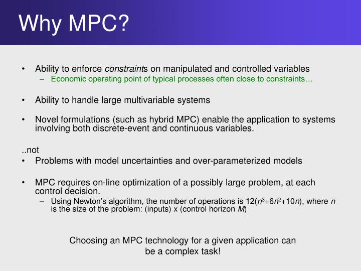 Why MPC?