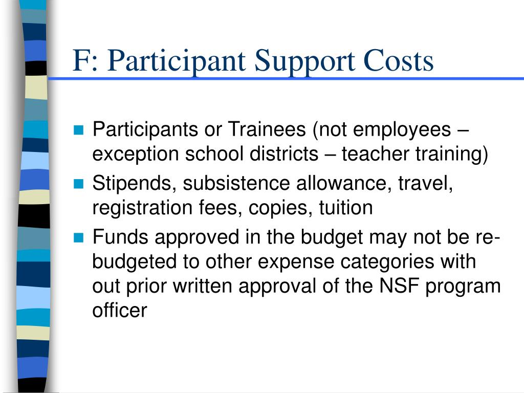 F: Participant Support Costs