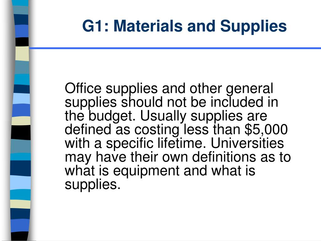 G1: Materials and Supplies