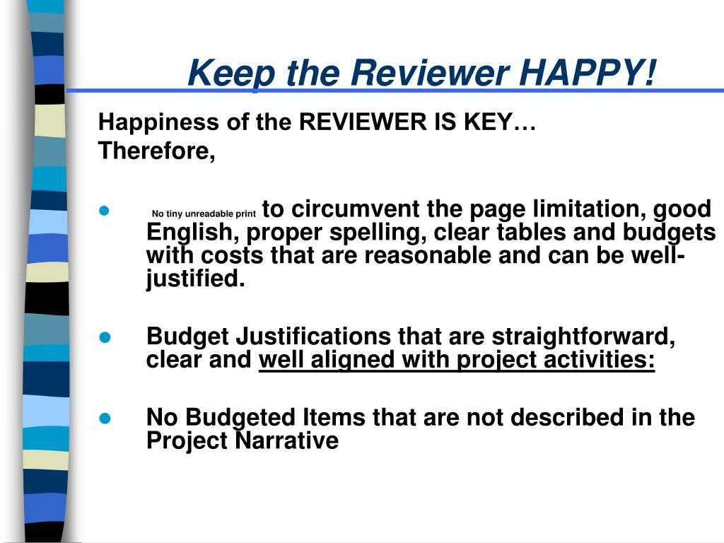 Keep the Reviewer HAPPY!