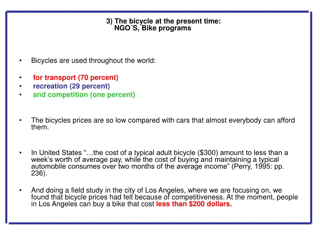 3) The bicycle at the present time: NGO´S, Bike programs