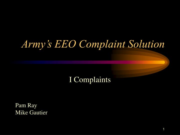 Army s eeo complaint solution l.jpg