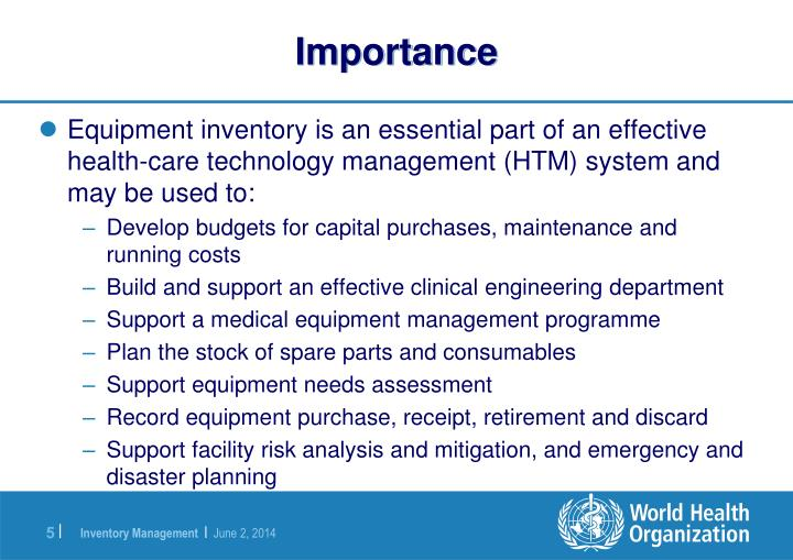 Use Of Technology Management: Introduction To Medical Equipment Inventory
