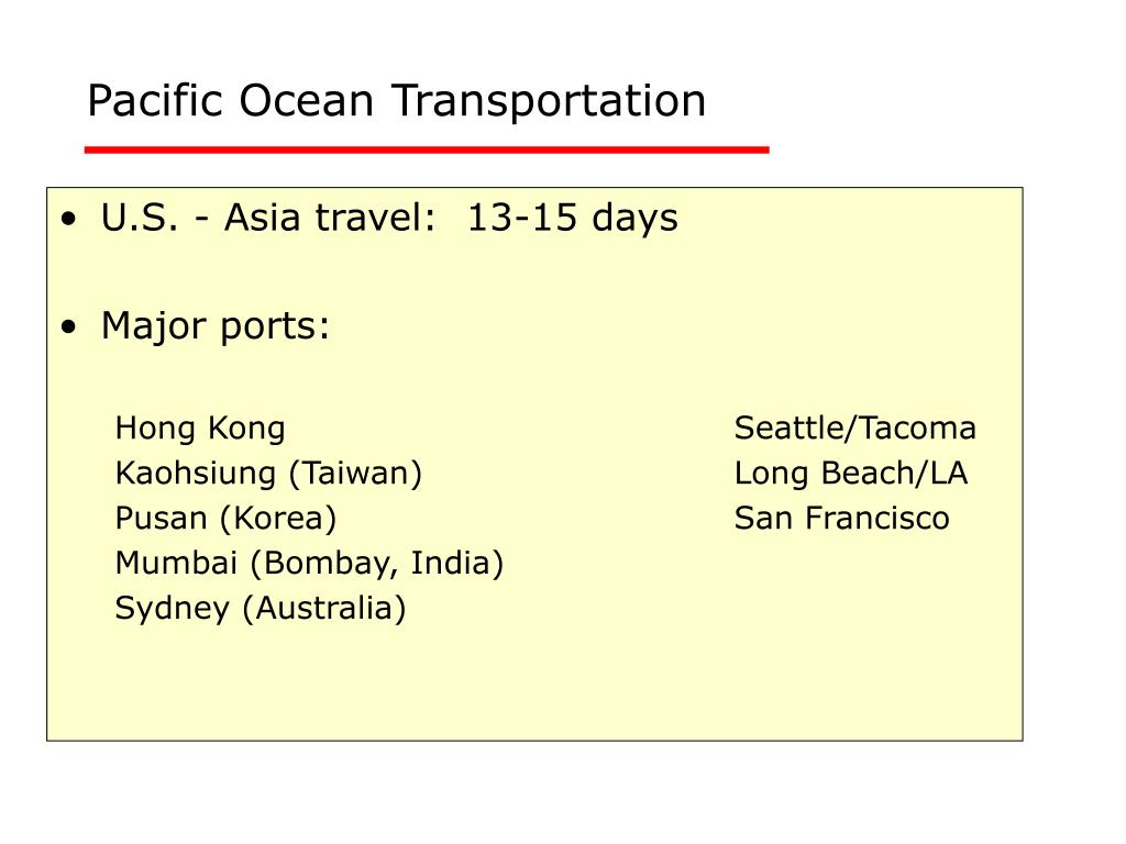 Pacific Ocean Transportation