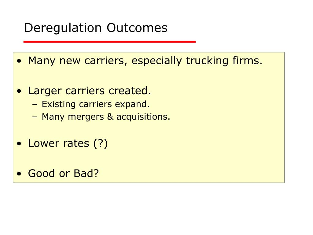 Deregulation Outcomes