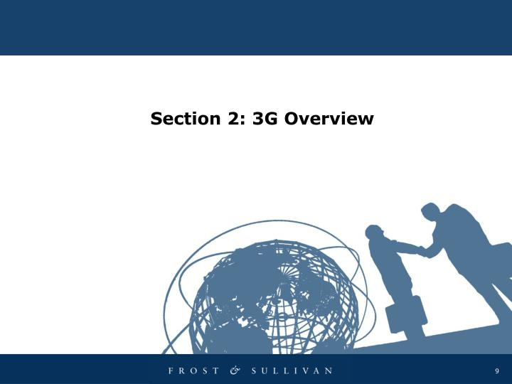 Section 2: 3G Overview